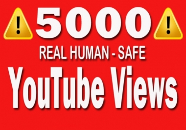 add 5001 youtube views all in safe mode