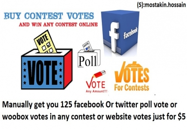 give 125 Facebook vote Or twitter votes in any contest votes