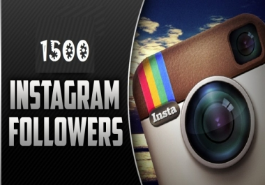 Add Instant 1500 Instagram Followers or 1500 Likes