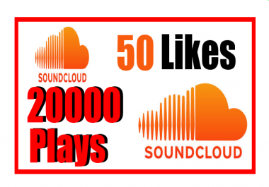 deliver 50 soundcloud likes+ 30,000 plays within 2 days or less