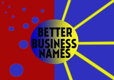 Provide 10 Top Notch Names for Your Business