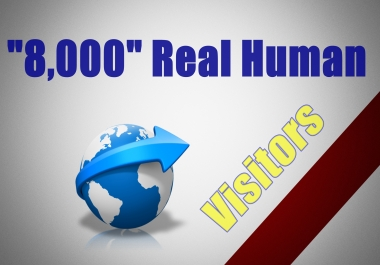 add 8,000 High Quality traffic visitors for your Website