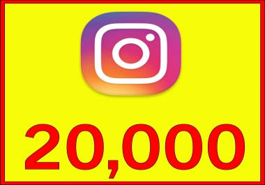 give 20,000 Instagram fast Followers
