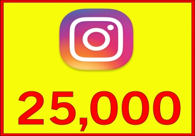 give Instagram 25,000 Instant Fast Non Drop (LIKES)