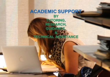 provide academic support by way of tutoring, research, and technical assistance.