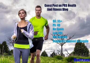 publish 2 Guest posts on Health and Fitness blogs DA 40