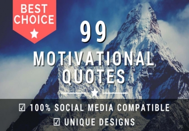 design 100 Motivational Quotes with your LOGO