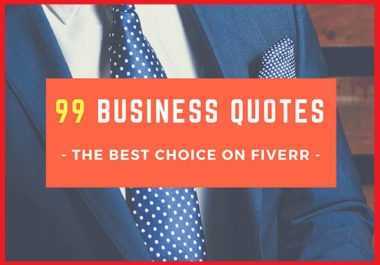 design 99 Business Quotes with your LOGO