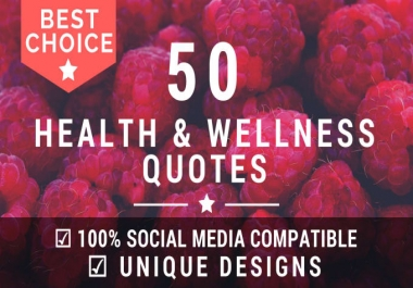 design 50 Health and Wellness Quotes with your Logo