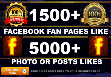 Provide 1,500 Real & Active Facebook Likes or 5000 post likes
