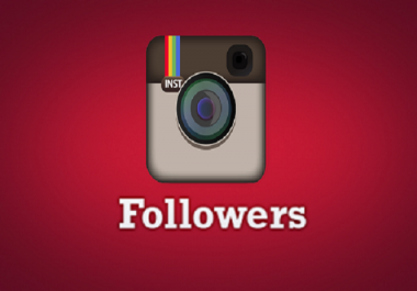 Give you 2,000+ High Quality Instagram Followers OR  2500 Likes Very Fast