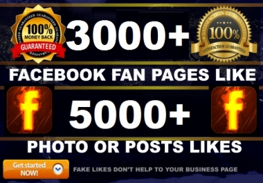 Add 3,000 Fan Page FAST LIKES or 5000 post likes