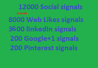 provide you Big Offer 12000 mixed seo social signals FB Weblikes Googleplus LinkedIn Pinterest