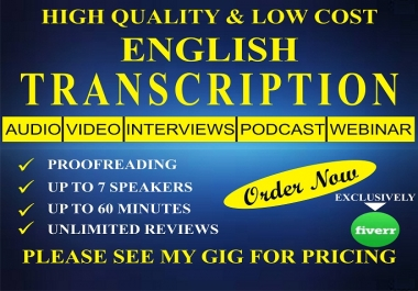 professionally transcribe Your Audio or Video Up to 10mins