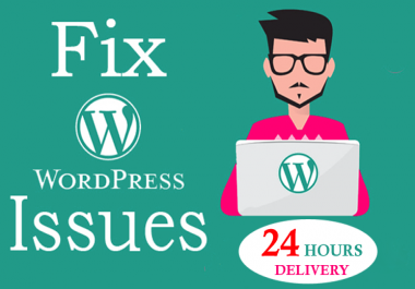 Fix WORDPRESS Issues, Errors and Bugs in 24 hours