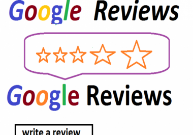 Provide 5 unique G0ogle 5 Star re views for your any business