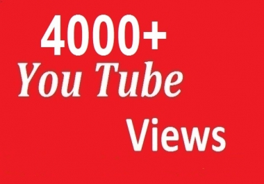 give 4000+HR YouTube Views +10YouTube Likes bonus 12-24 hours in complete