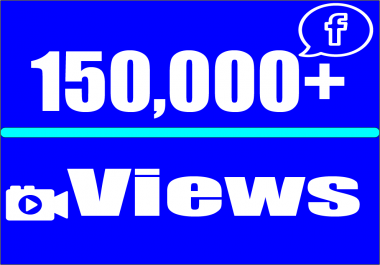 add You Real 150,000+ facebook video views