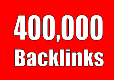 Create 400,000+High Quality backlinks For Your website