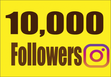 add 10,000 INSTAGRAM Real and Active Followers