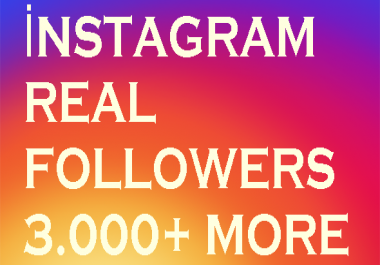 Add real 3000 instagram followers %100 safe on 2 days