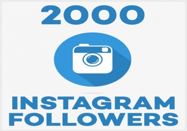 Add you non-drops 2,000+ Instagram Followers