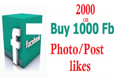 give 2000 plus permanent Facebook Photo,Post likes no bots, no drop in 3hrs