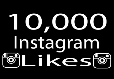 Give 10,000 instagram photo likes