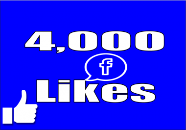 Give you Instant 4,000 Facebook Page Post Likes