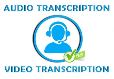 TRANSCRIBE any AUDIO or VIDEO of 15 mins to text