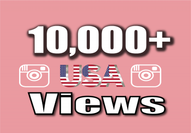 Get Fast 10,000+ (USA) Country Instagram Video Views Real-Instant