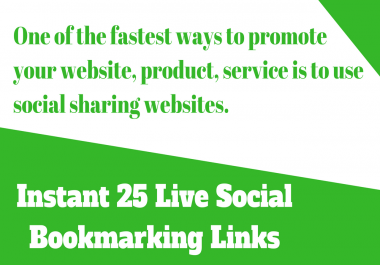 do instant 25 Live Social Bookmarking Links