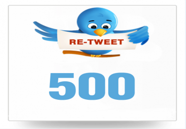 Provide You 500+ Real/Human/Unique/Active Twitter Re-Tweet 100% Safely.