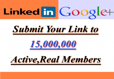 promote link to 15,000,000 Linkedin and google plus members