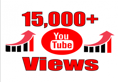 Add you real high quality 15,000+ YouTube Views permanent