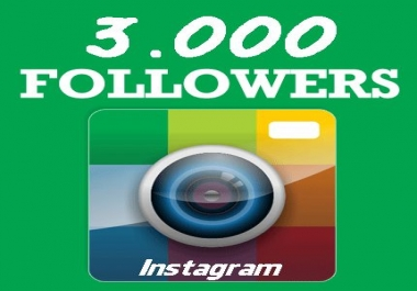 add 3,000+ Instagram Quality Followers Non Drop in 24 Hours!