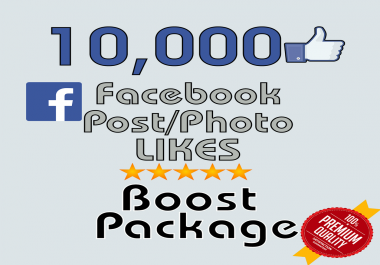 Give you Instant 10,000 Facebook Photo,Post Likes