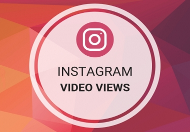 Add  Instant 50,000 Instagram Video Views Super Fast Delivery and no Drop