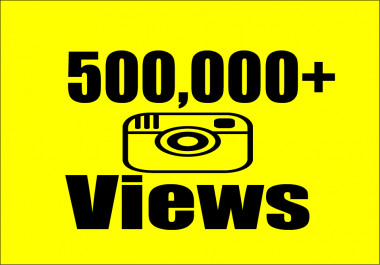 give you 500,000+ Instagram Video Views