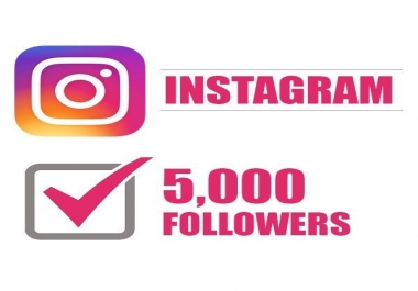 add 5,000+ Instagram Quality Followers