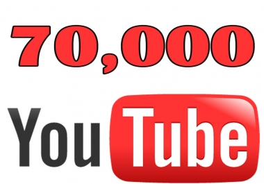Give You High Quality 70,000+YOUTUBE views