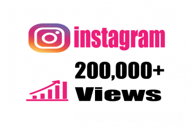 Give you Real Fast 200,000+ Instagram Video Views