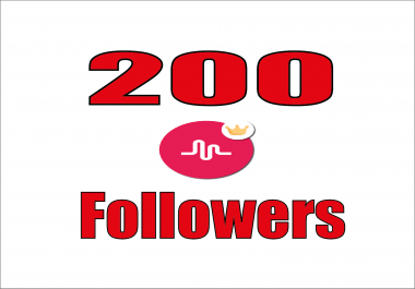 provide you high quality 200 musical.ly followers