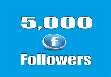provide real 5000 Facebook Profile Followers