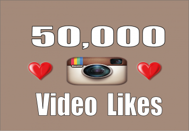 add stable 50,000 Instagram Video likes in 48 hours