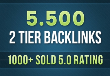do 5500 contextual tiered backlinks for SEO ranking