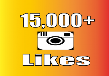 Add 15,000 Instagram Photo/Post Likes, 100% non drop