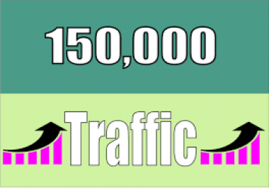 Give you 150,000 Real/Human/Unique Visitors for Google adsense.