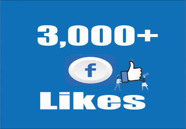Give you Instant Fast 3,000 Facebook Photo,Post Likes