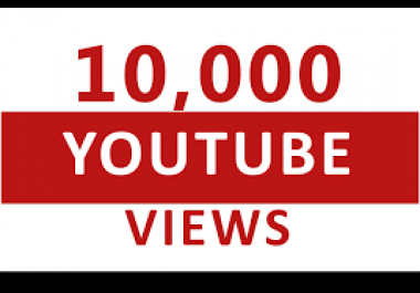 provide you high quality 10,000+ YouTube Video views
